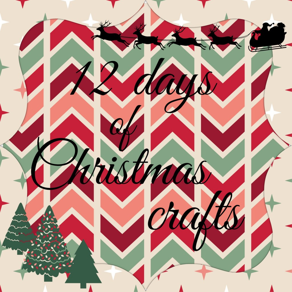 12 days of Christmas Crafts