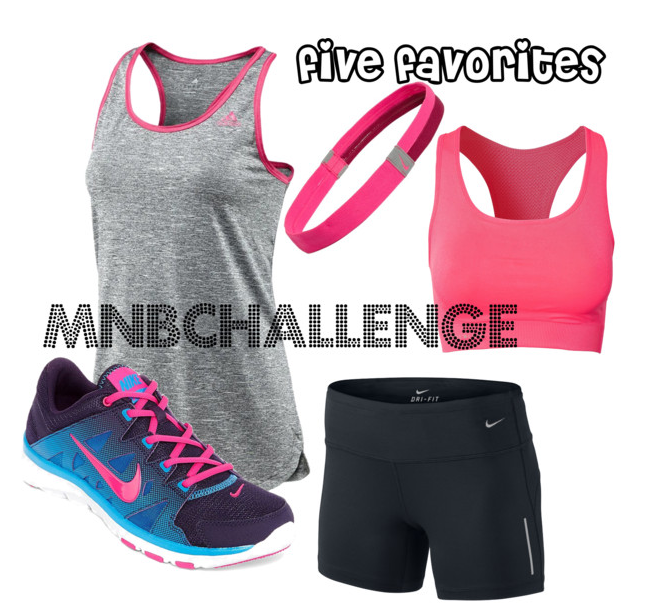 Day 5- Five Fitness  Favorites