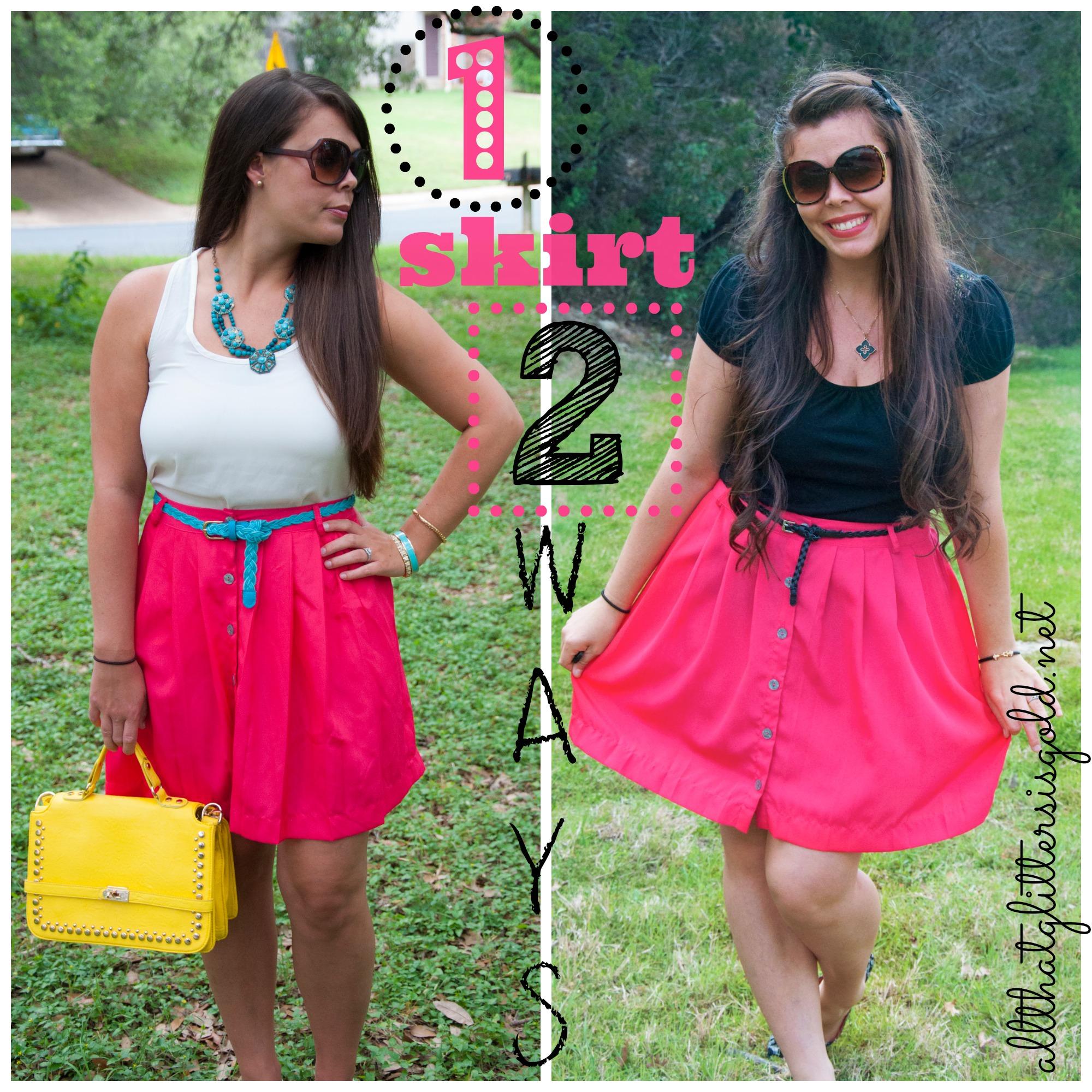 1 skirt 2 ways
