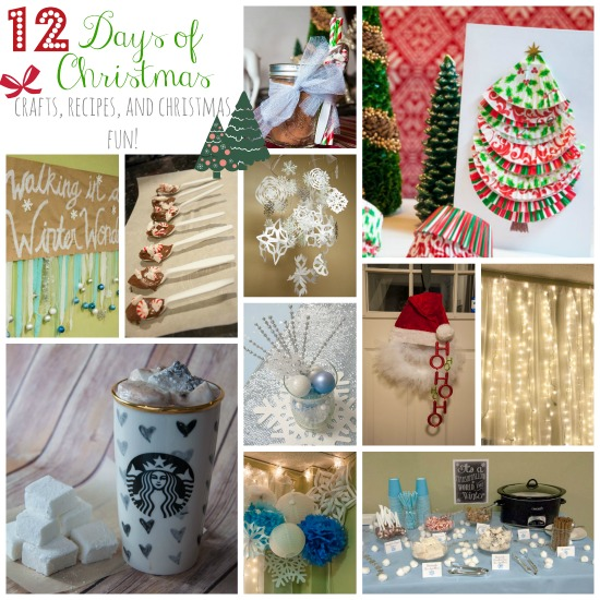 12 Days of Christmas- Crafts, recipes, and Christmas fun