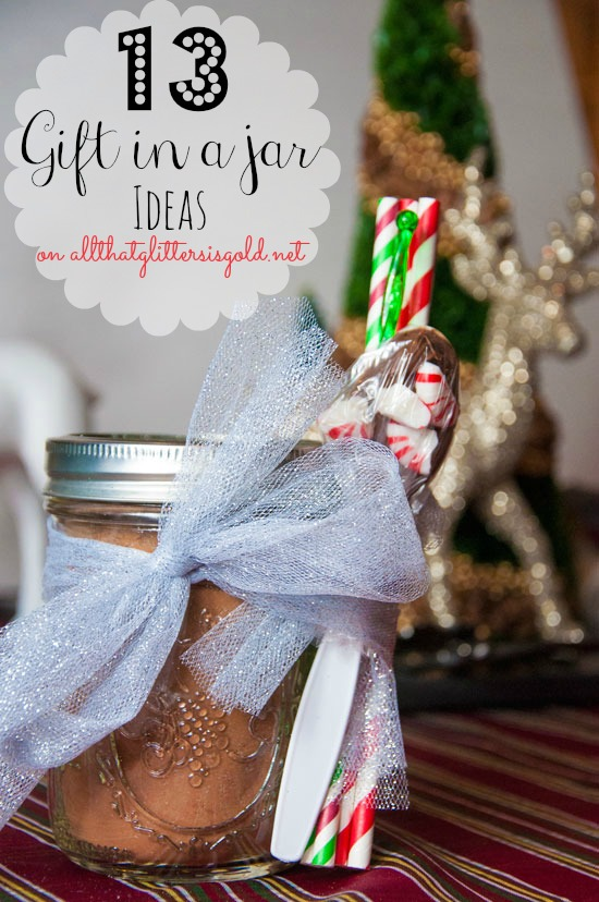 13 Gift in a Jar Ideas