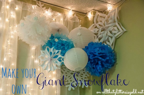 Make your own Giant snowflake on All That Glitters Blog