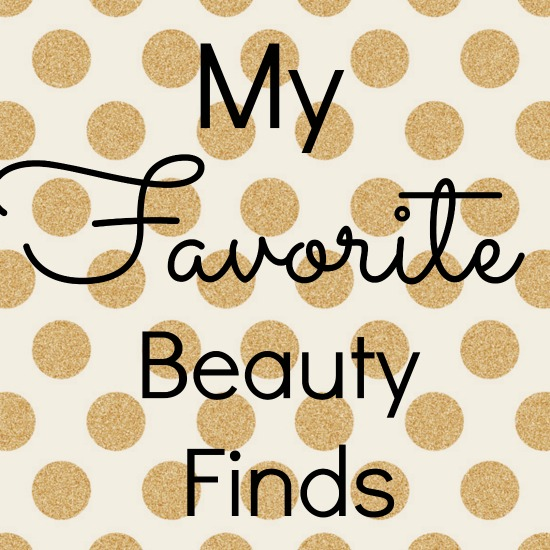 My favorite beauty finds