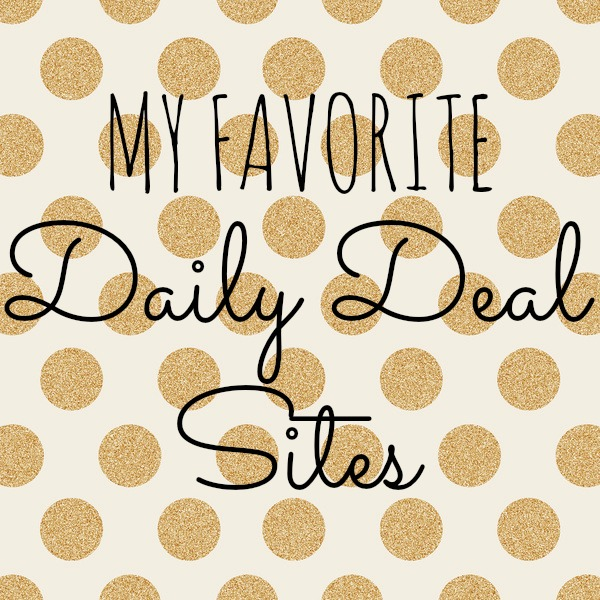 My favorite daily deal sites