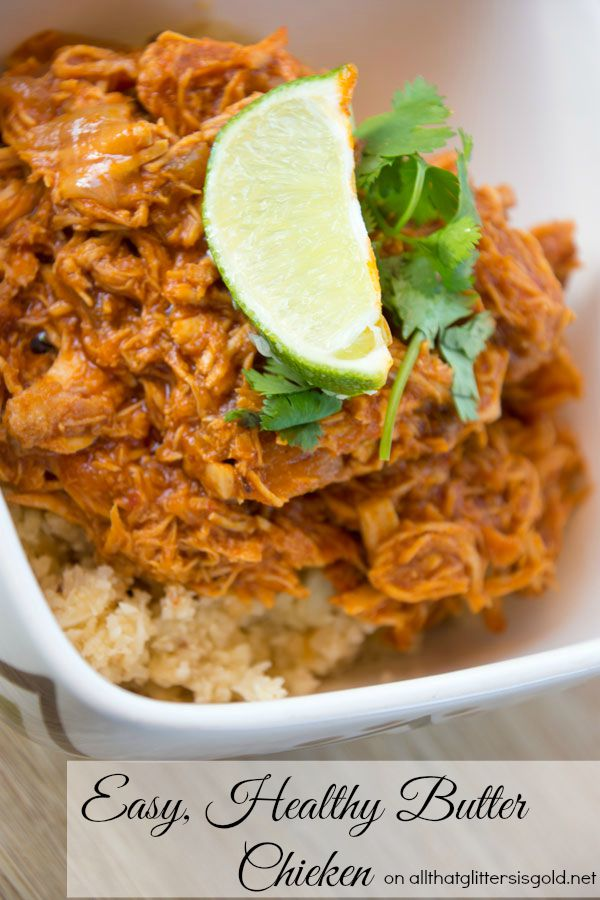 Easy Healthy Butter Chicken